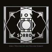 Spiro - Welcome Joy And Welcome Sorrow (2015)