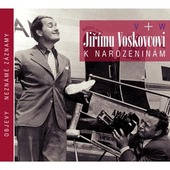 Jiří Voskovec/Jan Werich - Jiřímu Voskovcovi k narozeninám
