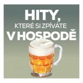 Various Artists - Hity, které si zpíváte vhospodě (2018)