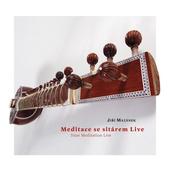 Jiří Mazánek - Meditace se sitárem - Live / Sitar Meditation - Live (2019)