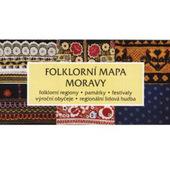 Folklorní Mapa Moravy - Folklorní Mapa Moravy (Kniha)