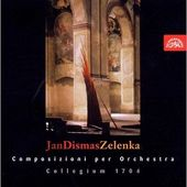 Jan Dismas Zelenka/Collegium 1704 - Composizioni per Orchestra
