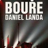 Daniel Landa - Bouře - Live (Papírová pošetka)