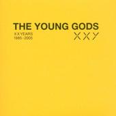 Young Gods - Xxy (Twenty Years 1985-2005)