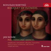 Bohuslav Martinů, Jan Novák / Pražský Filharmonický Sbor - Martinů: Kytice / Novák: Filharmonické Tance (Edice 2017)