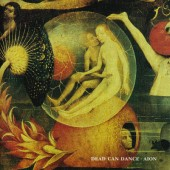 Dead Can Dance - Aion (Remastered 2008)