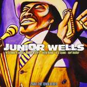 Junior Wells - Paint The Town Blues (2013)