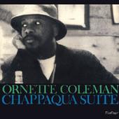 Ornette Coleman - Chappaqua Suite (Edice 2016)