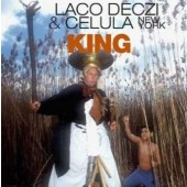 Laco Deczi & Celula New York - King (2002)