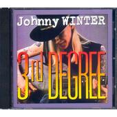 Johnny Winter - 3rd Degree (Edice 2000)
