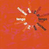 Yo La Tengo - Nuclear War