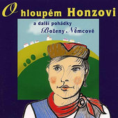 Various Artists - O Hloupém Honzovi A Další Pohádky Boženy Němcové