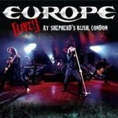 Europe - Live At Shepherds Bush London