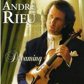 André Rieu - Dreaming (Edice 2010)