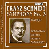 Franz Schmidt - Symphony No. 3 / Symfonie č. 3 (2010)