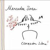 Mercedes Sosa - MERCEDES SOSA Corazón Libre