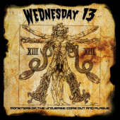 Wednesday 13 - Monsters Of The Universe: Come Out And Plague (Reedice 2019)