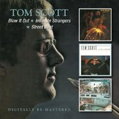 Tom Scott - Blow It Out / Intimate Strangers / Street Beat