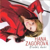 Hana Zagorová - Zloděj duší (2007) /DIGIPACK (2007)