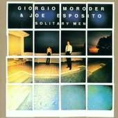 Giorgio Moroder /Joe Esposito - Solitary men