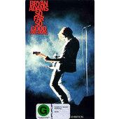 Bryan Adams - So Far So Good (And More) /Videokazeta, 1994