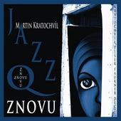 Jazz Q - Znovu (2013)