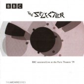 Selecter - BBC Session Recordings: Live At The Paris Theatre '79 (1998)