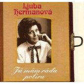 Ljuba Hermanová - Já mám ráda políra