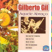 Gilberto Gil - Aquele Abraco (Edice 2010)