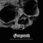 Gorgoroth - Quantos Possunt Ad Satanitatem Trahunt (Limited Digipack Edition 2015)