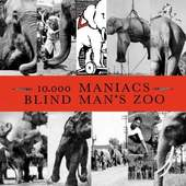 10.000 Maniacs - Blind Mans Zoo