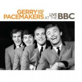 Gerry & The Pacemakers - Live At The BBC (Edice 2018)