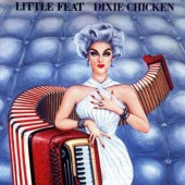 Little Feat - Dixie Chicken (Edice 1988)