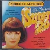 Mireille Mathieu - Die Goldenen Super 20