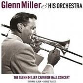 Glenn Miller - Carnegie Hall Concert (Edice 2017) - 180 gr. Vinyl
