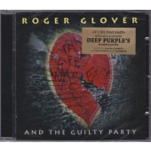Roger Glover And The Guilty Party - If Life Was Easy (2011)