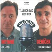 Oldřich Kaiser, Jiří Lábus - Tluchořovic rodinka - Intimní deníček