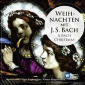 Johann Sebastian Bach - Weihnachten Mit J. S. Bach / A Bach Christmas