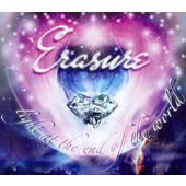 Erasure - Light At The End Of The World (2007)