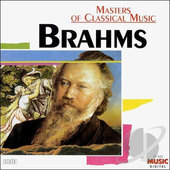 Johannes Brahms - Masters Of Classical Music Brahms