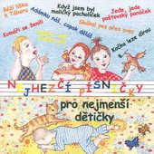 Various Artists - Nejhezčí Písničky Pro Nejmenší Dětičky