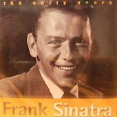 Frank Sinatra - Early Years