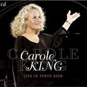 Carole King - Live in Tokyo 2008