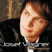 Josef Vágner - Vždycky stejně krásná (2010) (2019)