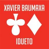 Xavier Baumaxa - Idueto (2017)
