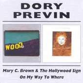 Dory Previn - Mary C. Brown & The Hollywood Sign/On My Way To Where ON MY WAY TO...