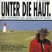 Udo Lindenberg - Unter Die Haut