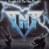 TNT - Knights Of The New Thunder (Remastered 2016) /REEDICE 2016