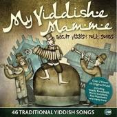 Various Artists - My Yiddishe Mamme - Great Yidish Folk Songs /46 Židovských Písní (2CD, 2015)