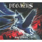 Pegazus - Wings Of Destiny (Limited Digipack, Edice 2008)